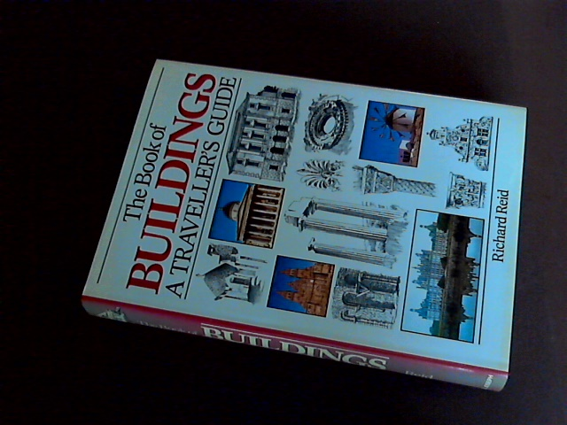 REID, RICHARD - The Book of Buildings - A Traveller's Guide