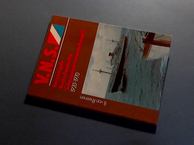 RHEENEN, B. VAN - V.N.S. Vereenigde Nederlandsche Scheepvaartmaatschappij