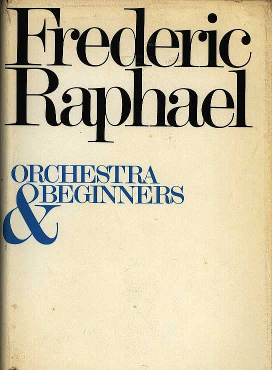 RAPHAEL, FREDERIC - Orchestra & beginners