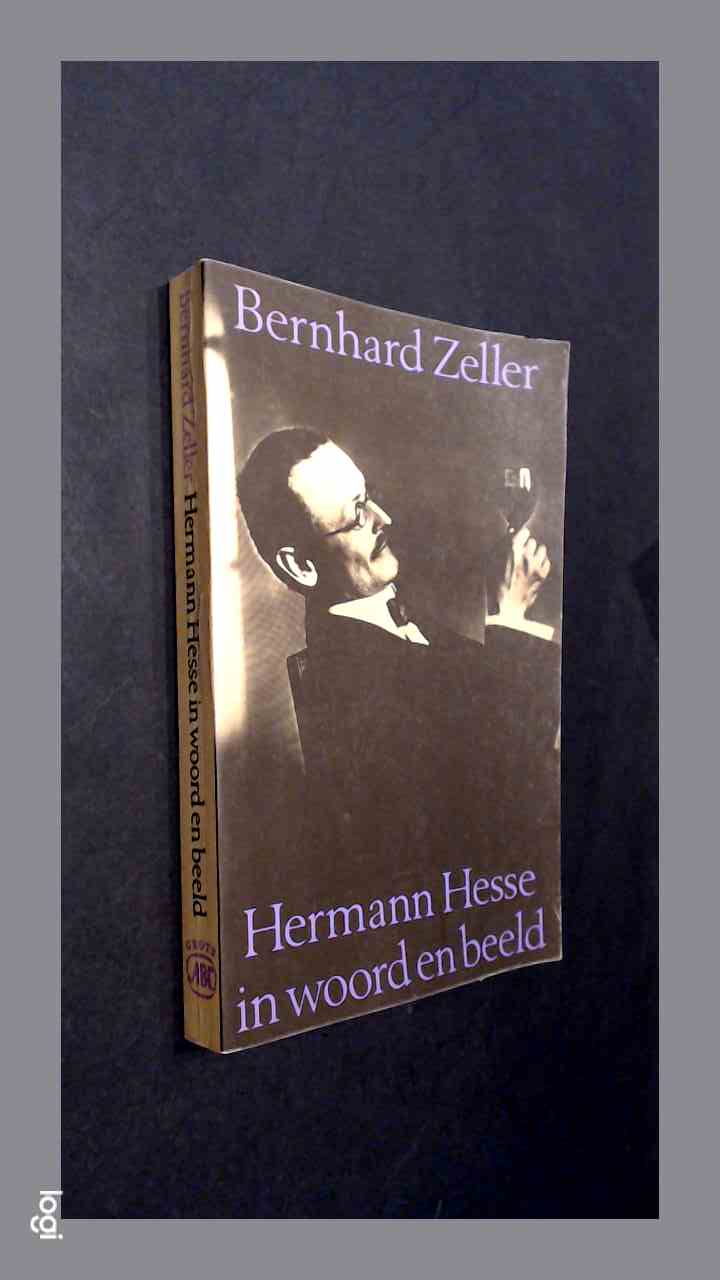 ZELLER, BERNHARD - Hermann Hesse in woord en beeld