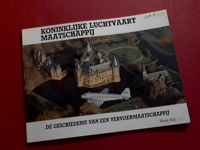 ROL, HENK - Koninklijke Luchtvaart Maarschappij