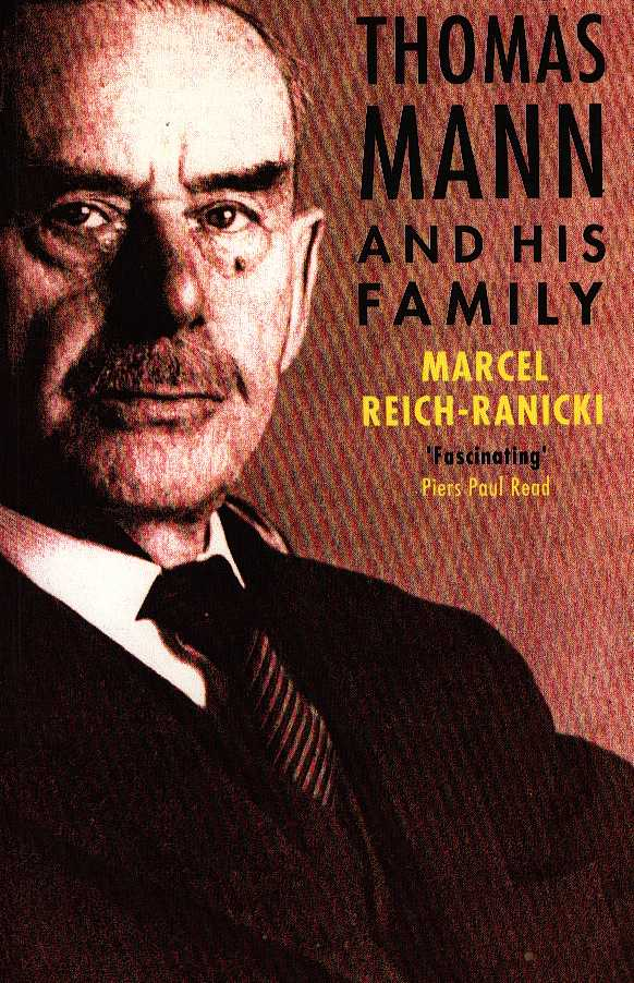 REICH-RANICKI, MARCEL - Thomas Mann and his family