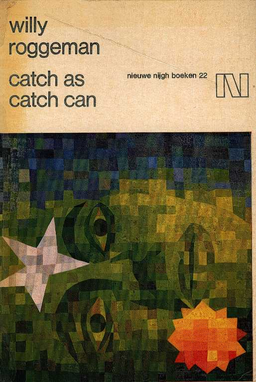 ROGGEMAN, WILLY - Catch as catch can