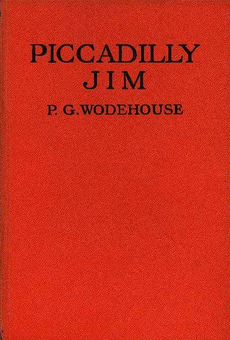 WODEHOUSE, P. G. - Piccadilly Jim