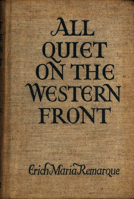 REMARQUE, ERICH MARIA - All quiet on the Western Front