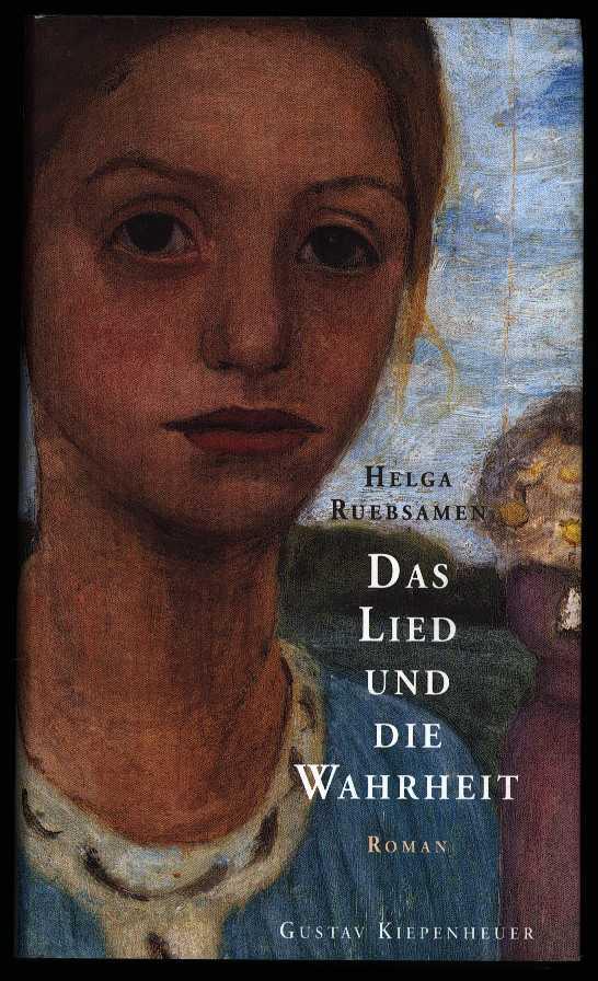 RUEBSAMEN, HELGA - Das lied und die wahrheit