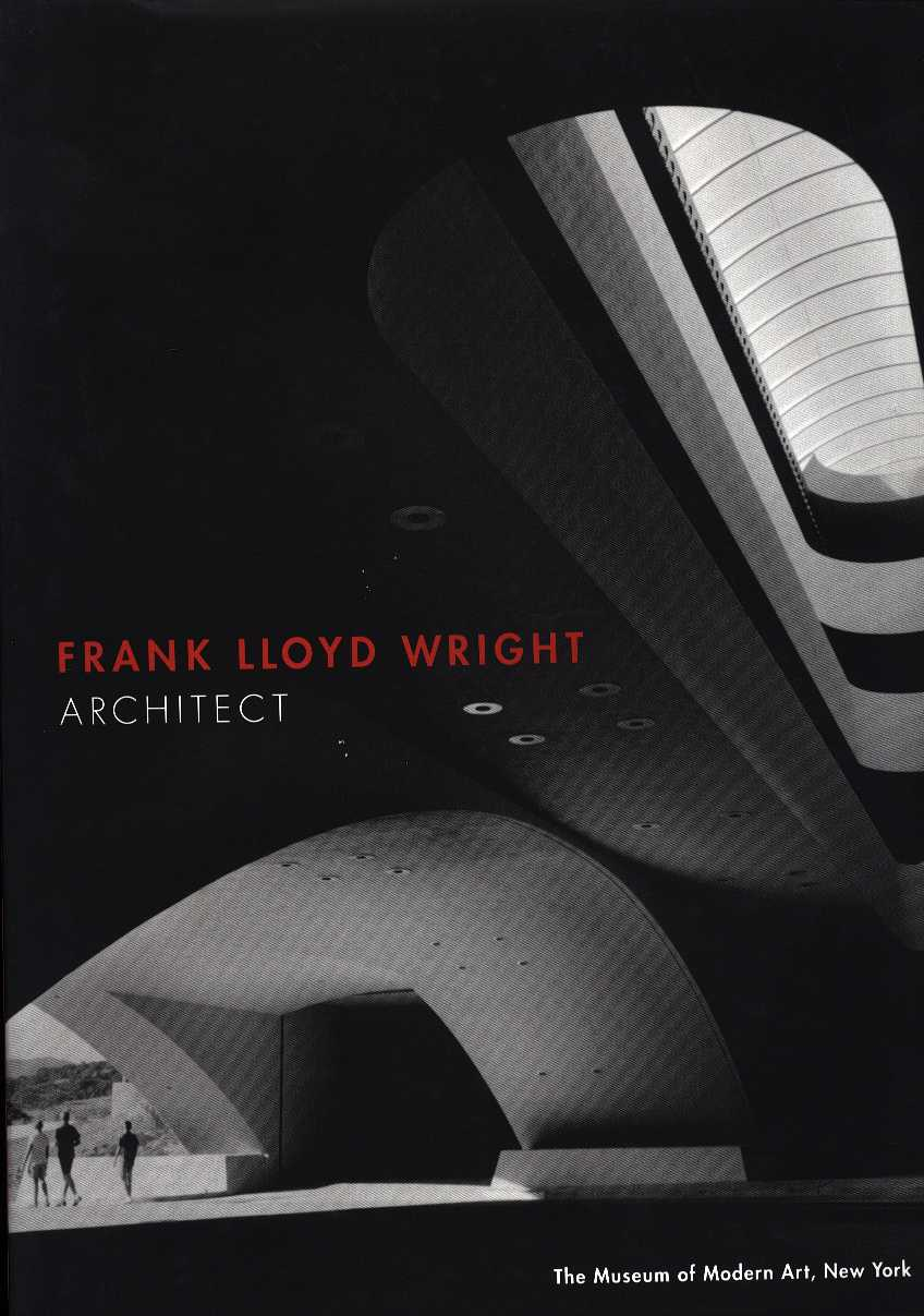 RILEY, TERENCE - Frank Lloyd Wright - Architect