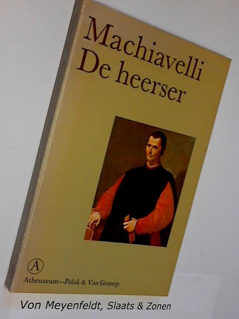 MACHIAVELLI - De heerser