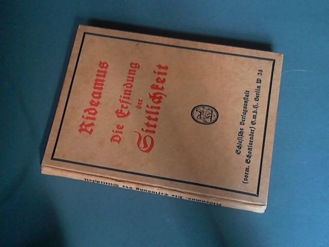 RIDEAMUS - Die erfindung der sittlichkeit