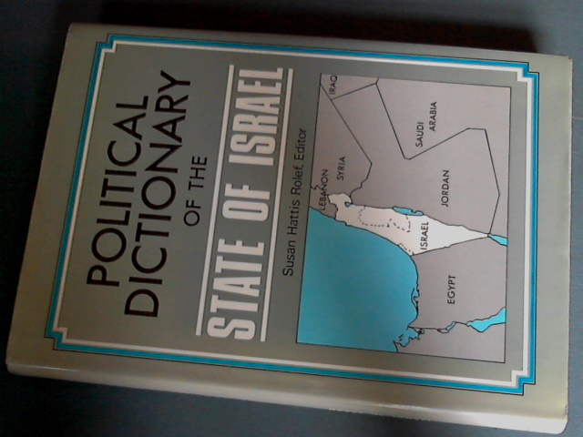 ROLEF, SUSAN HATTIS - Political dictionary of the State of Israel
