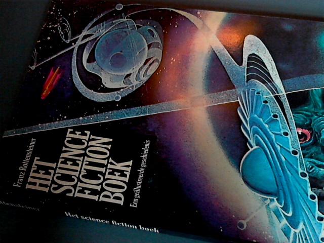 ROTTENSTEINER, FRANZ - Het science fiction boek - Een geschiedenis met 216 illustraties