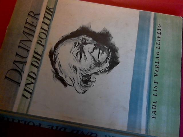 ROTHE, HANS - Daumier und die politik