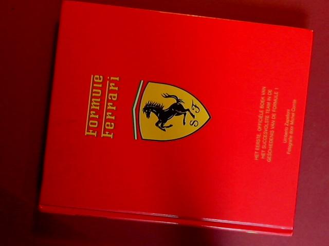ZAPELLONI, UMBERTO - Formule Ferrari - De eerste officiele blik achter de schermen