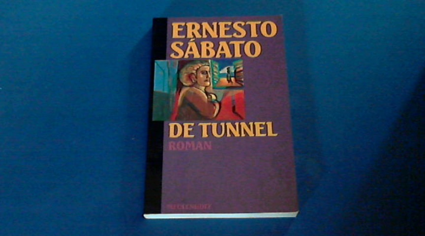 SABATO, ERNESTO - De tunnel