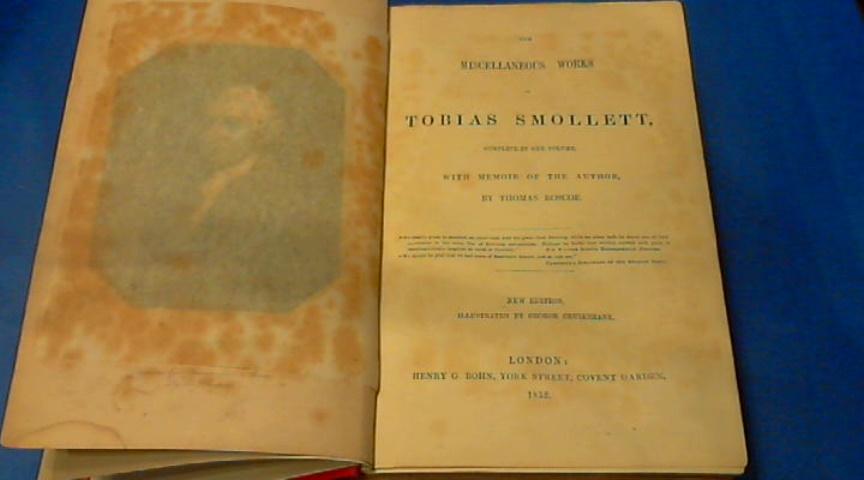 ROSCOE, THOMAS - The miscellaneous works of Tobias Smollett