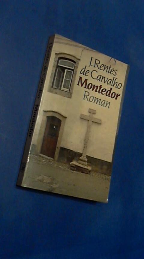 RENTES DE CARVALHO, J. - Montedor