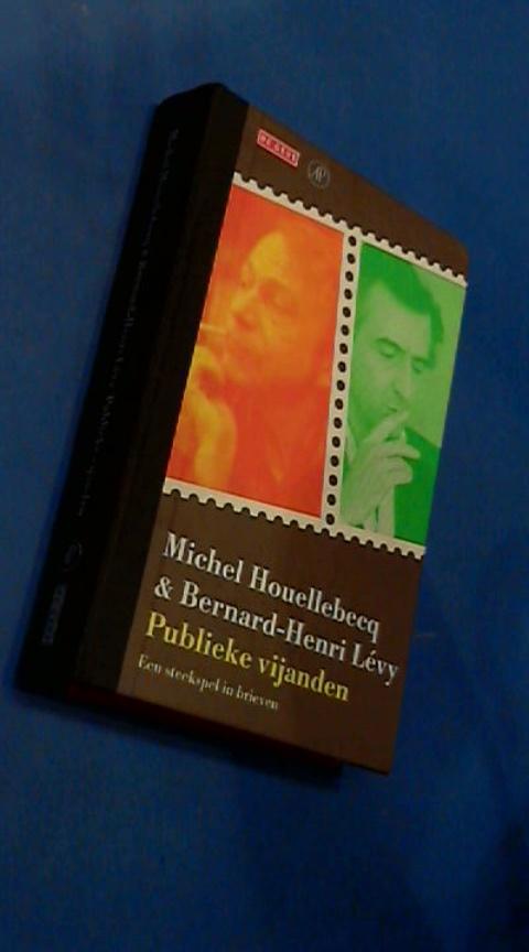 Houellebecq, Michel & Bernard-Henri Levy - Publieke vijanden - Een steekspel in brieven