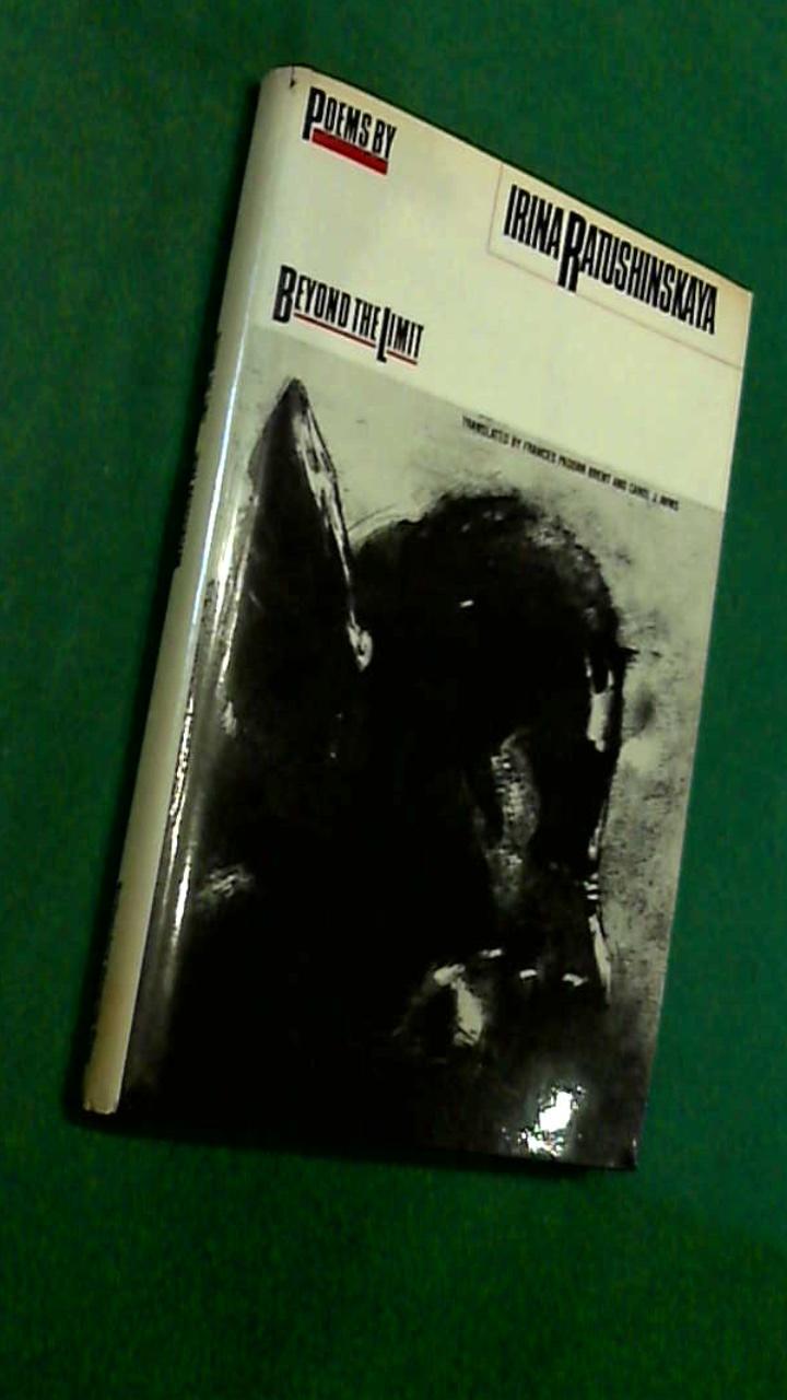 RATUSHINSKAYA, IRINA - Beyond the limit - Poems