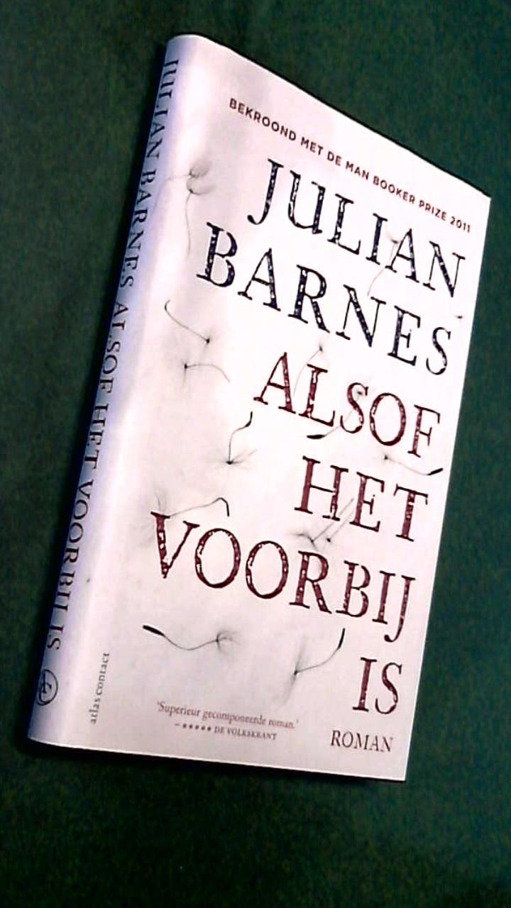 Barnes, Julian - Alsof het voorbij is