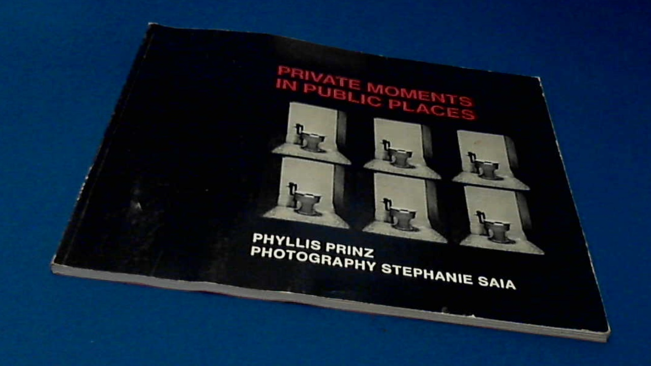 SAIA, STEPHANIE - PHYLLIS PRINZ - Private moments in public places