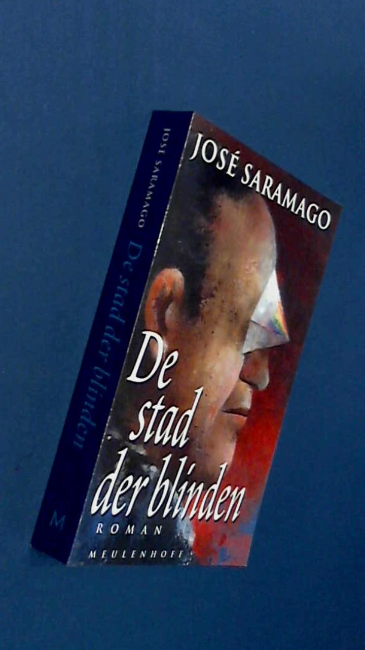SARAMAGO, JOSE - De stad der blinden