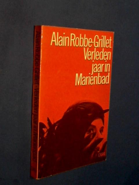 ROBBE-GRILLET, ALAIN - Verleden jaar in Marienbad