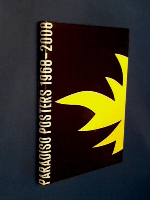 DIETVORST, JAN - JAN HIDDINK - Paradiso posters 1968 - 2008