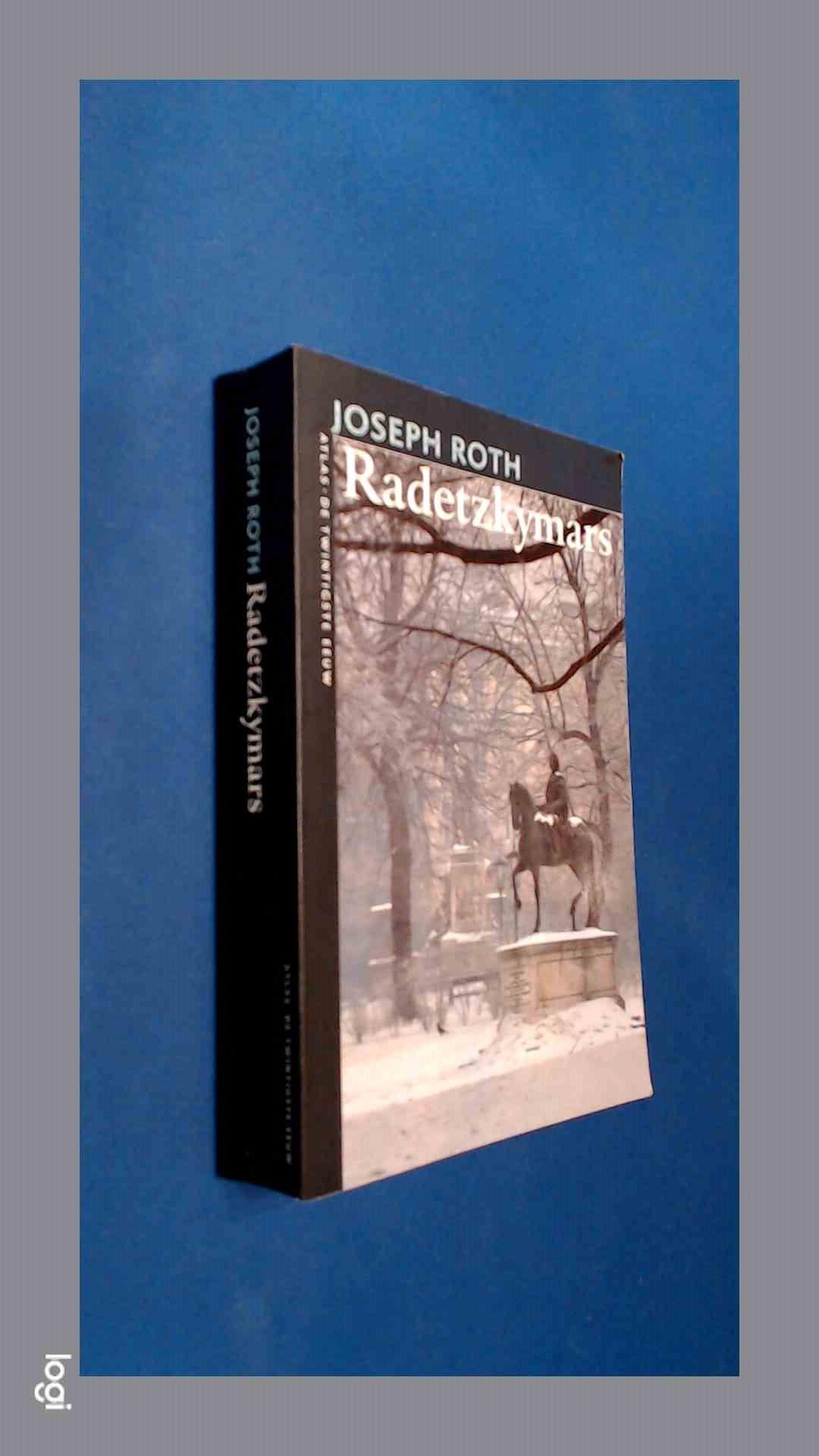 ROTH, JOSEPH - Radetzky mars