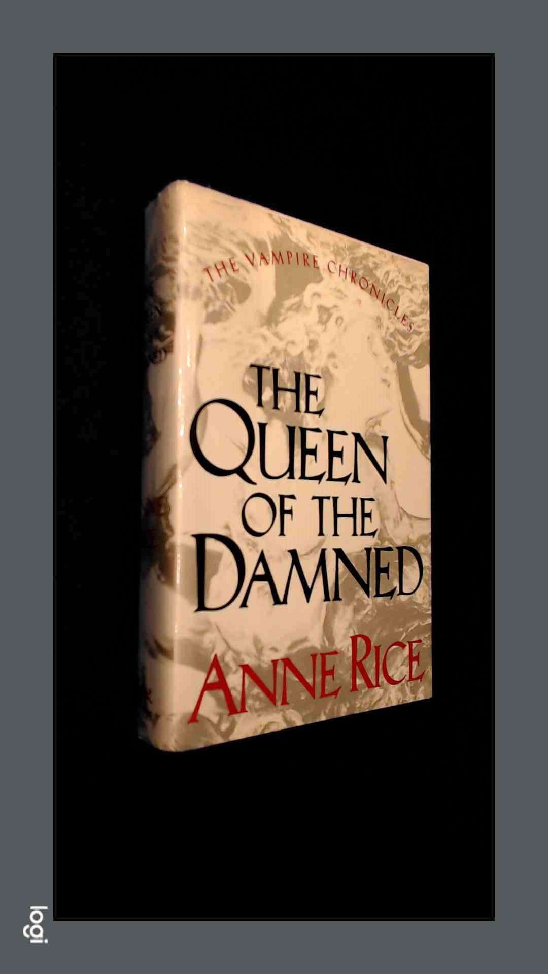 RICE, ANNE - The Queen of the damned