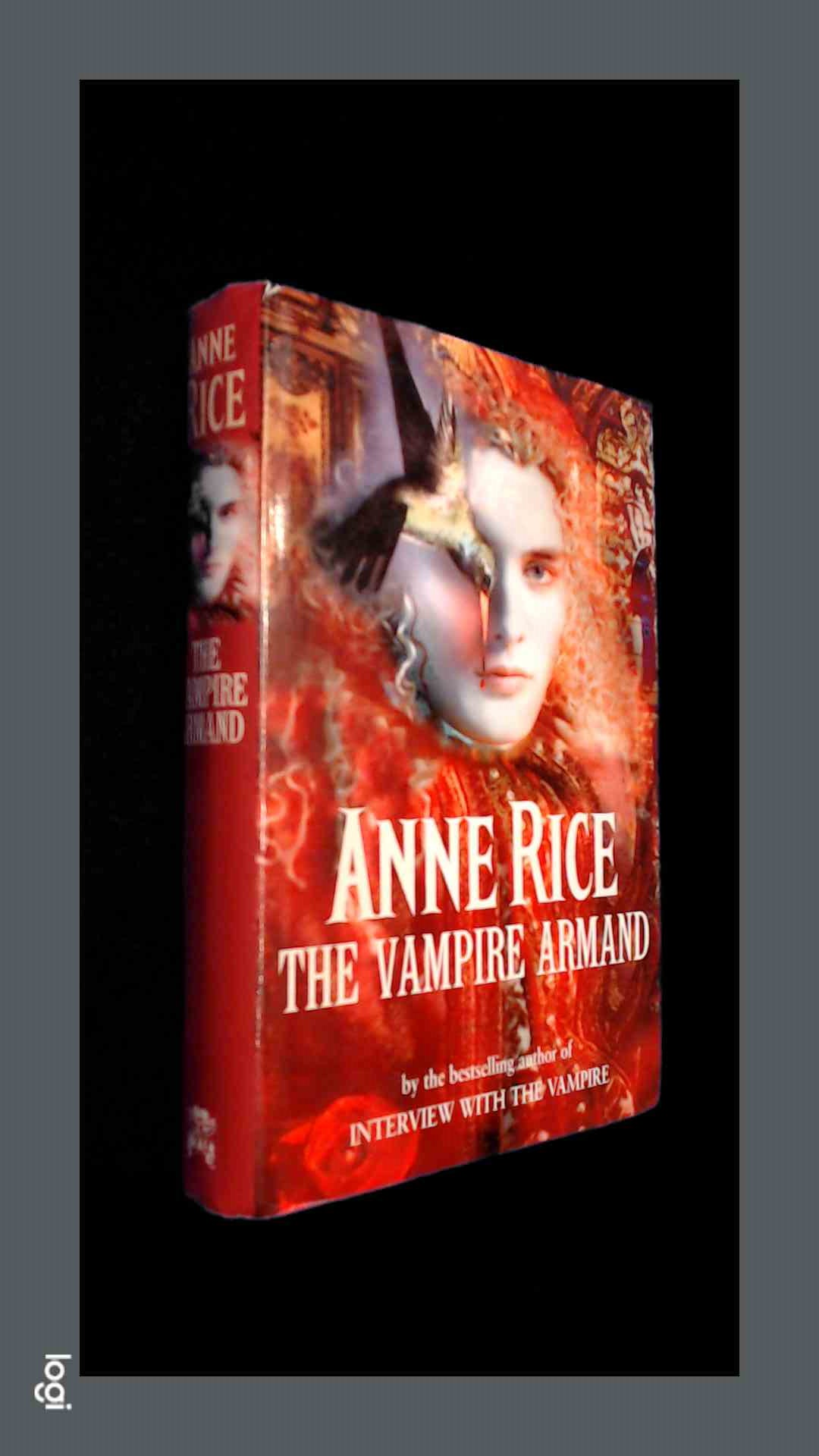 RICE, ANNE - The vampire armand