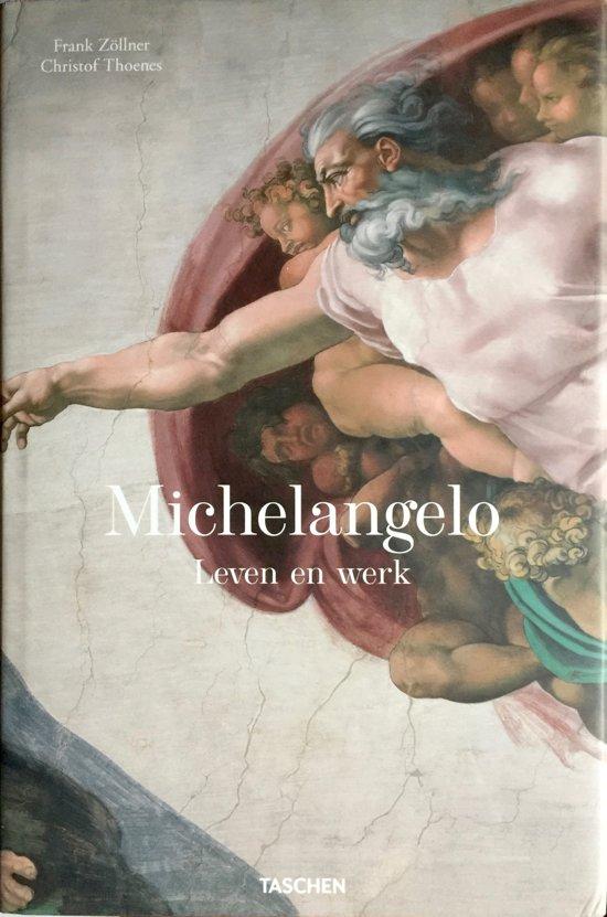 ZOLLNER, FRANK - CHRISTOF THOENES - Michelangelo 1476 - 1564 Leven en werk