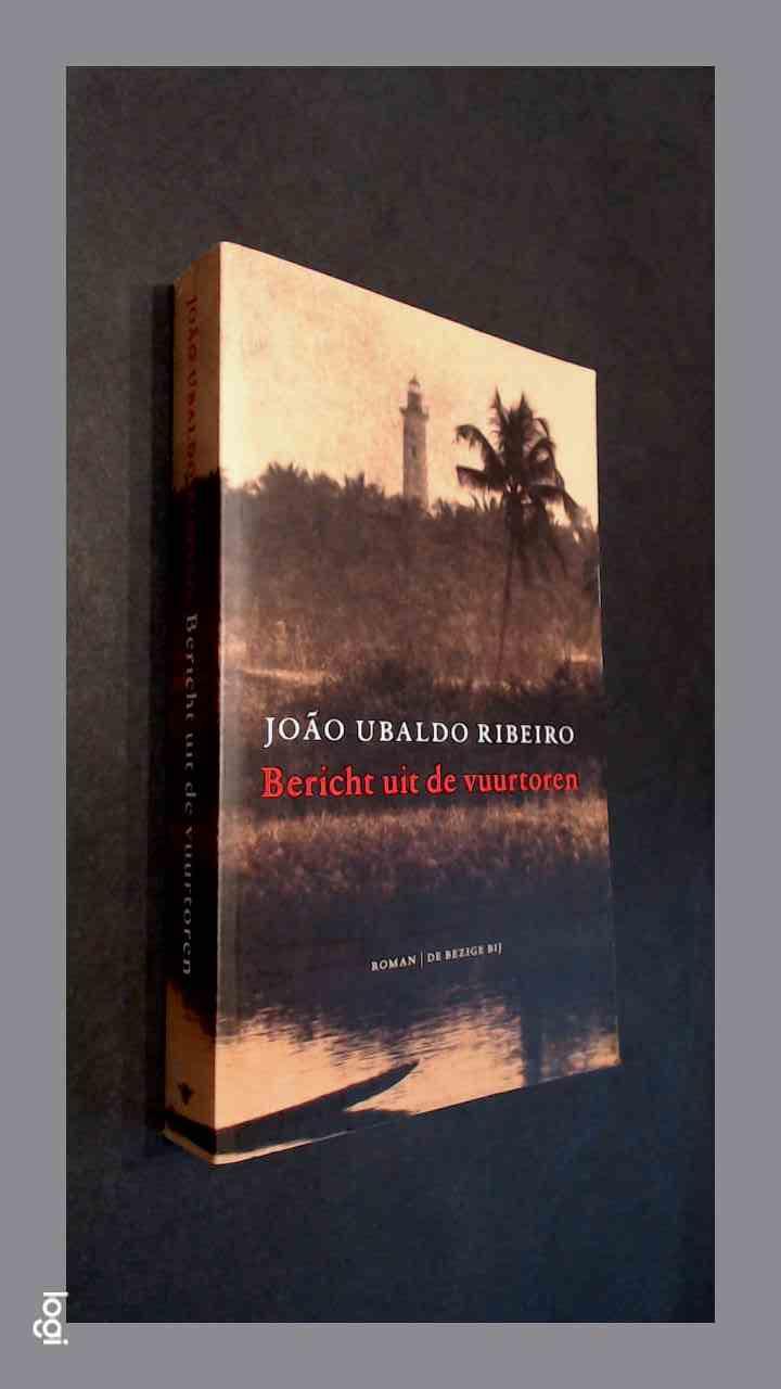 RIBEIRO, JOAO UBALDO - Bericht uit de vuurtoren