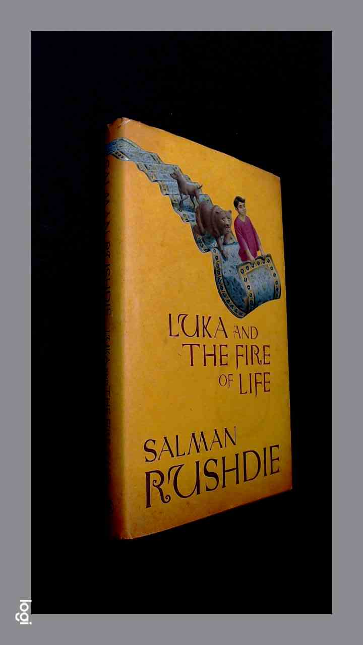 RUSHDIE, SALMAN - Luka and the fire of life