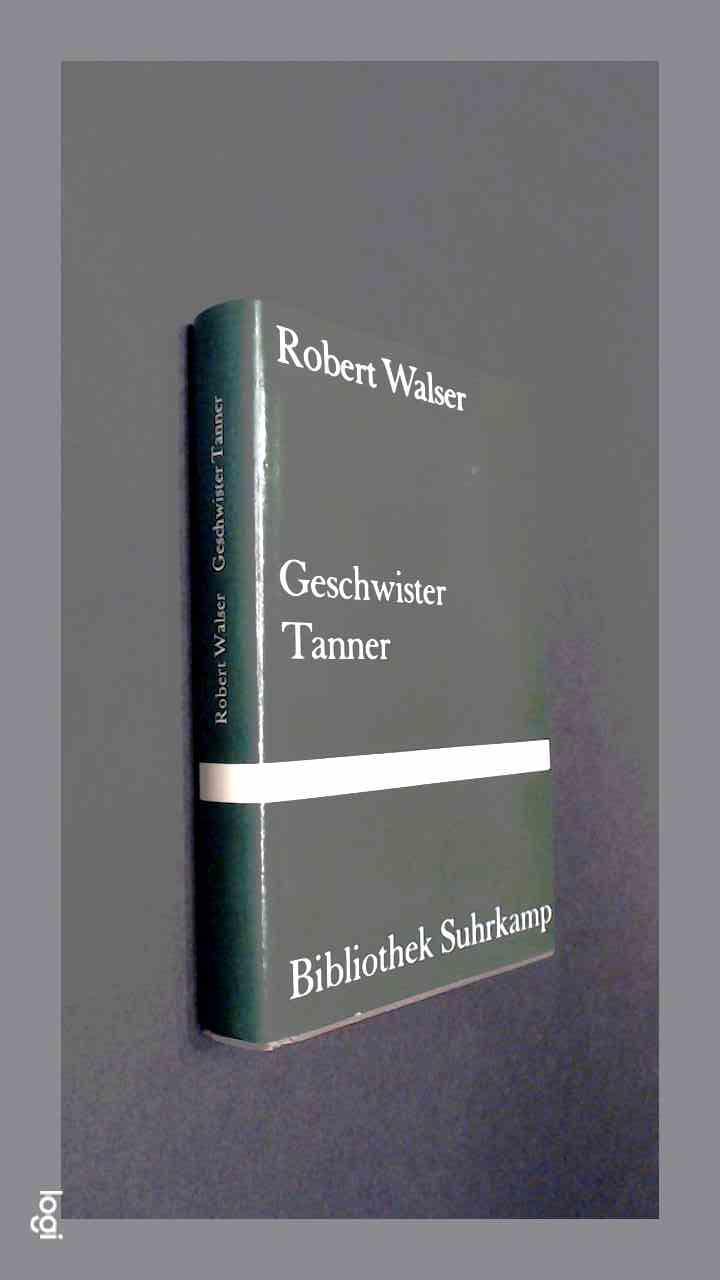 WALSER, ROBERT - Geschwister Tanner