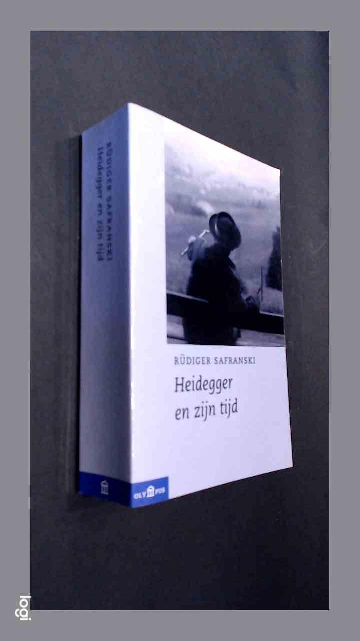 SAFRANSKI, RUDIGER - Heidegger en zijn tijd