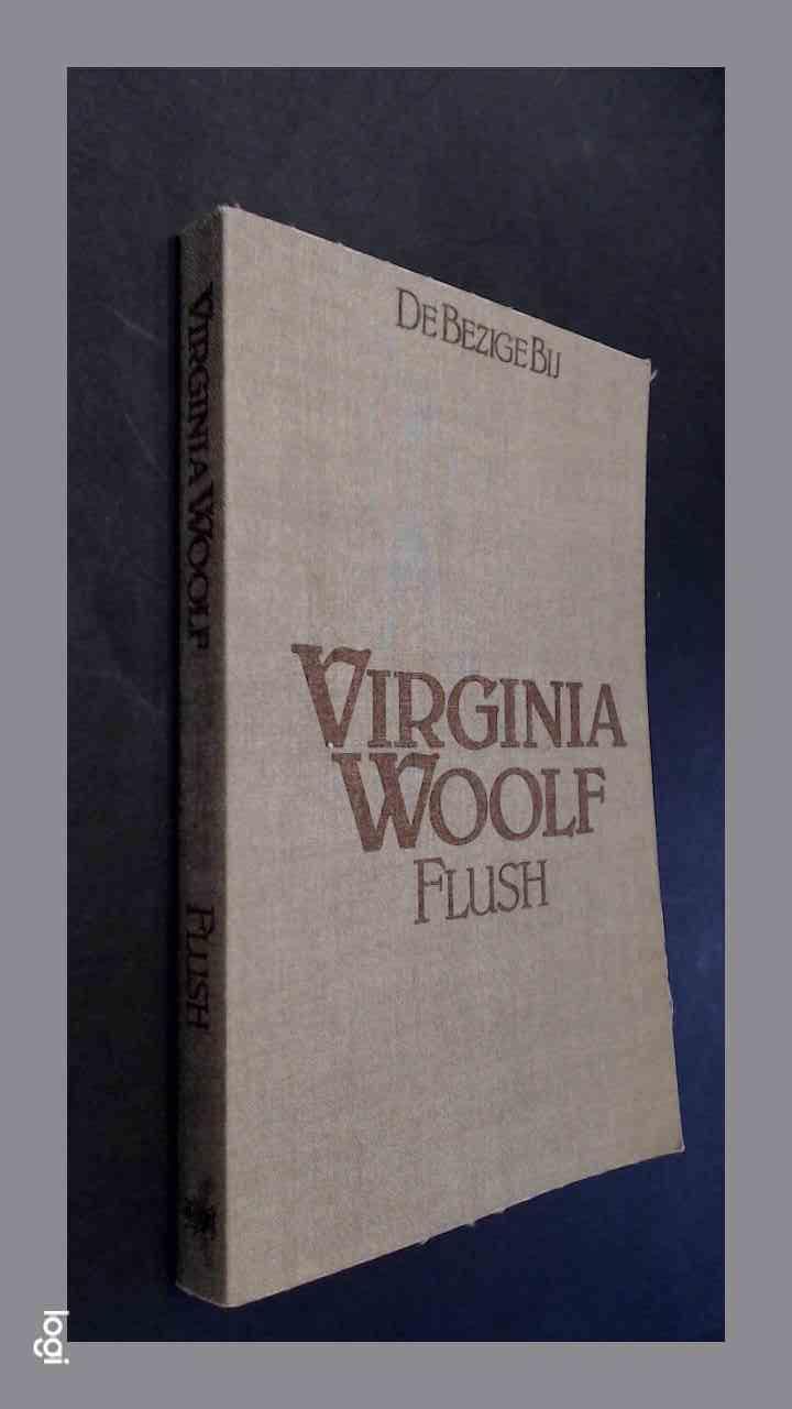 WOOLF, VIRGINIA - Flush
