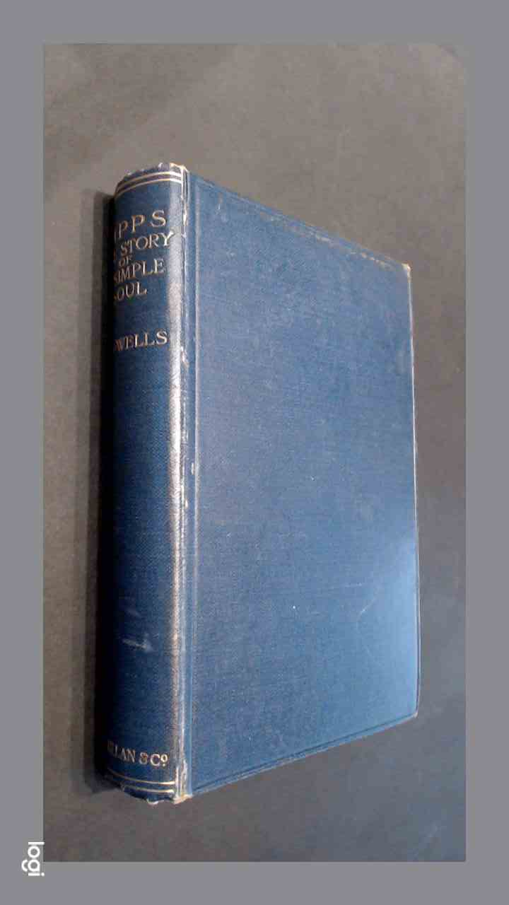 WELLS, H. G. - Kipps - The story of a simple soul
