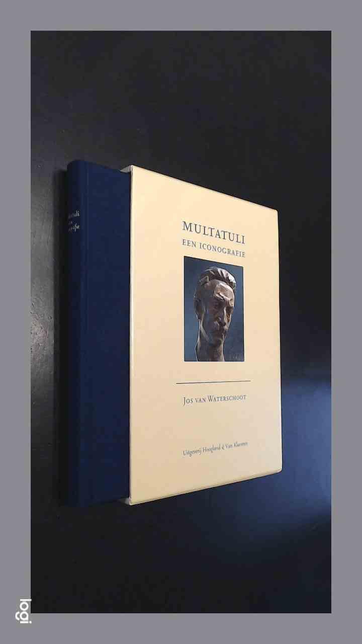 WATERSCHOOT, JOS VAN - Multatuli - een iconografie