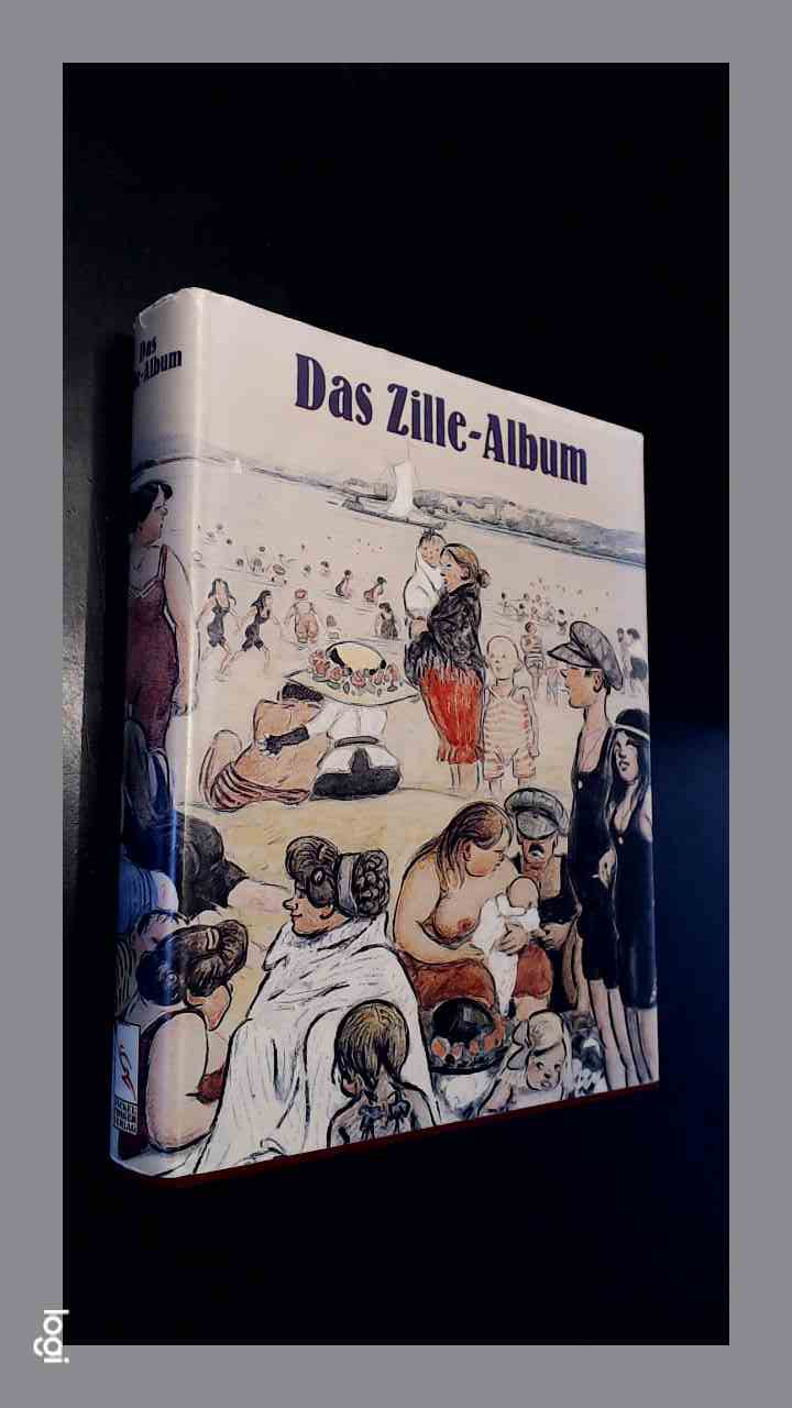ZILLE, HEINRICH - Das Zille Album