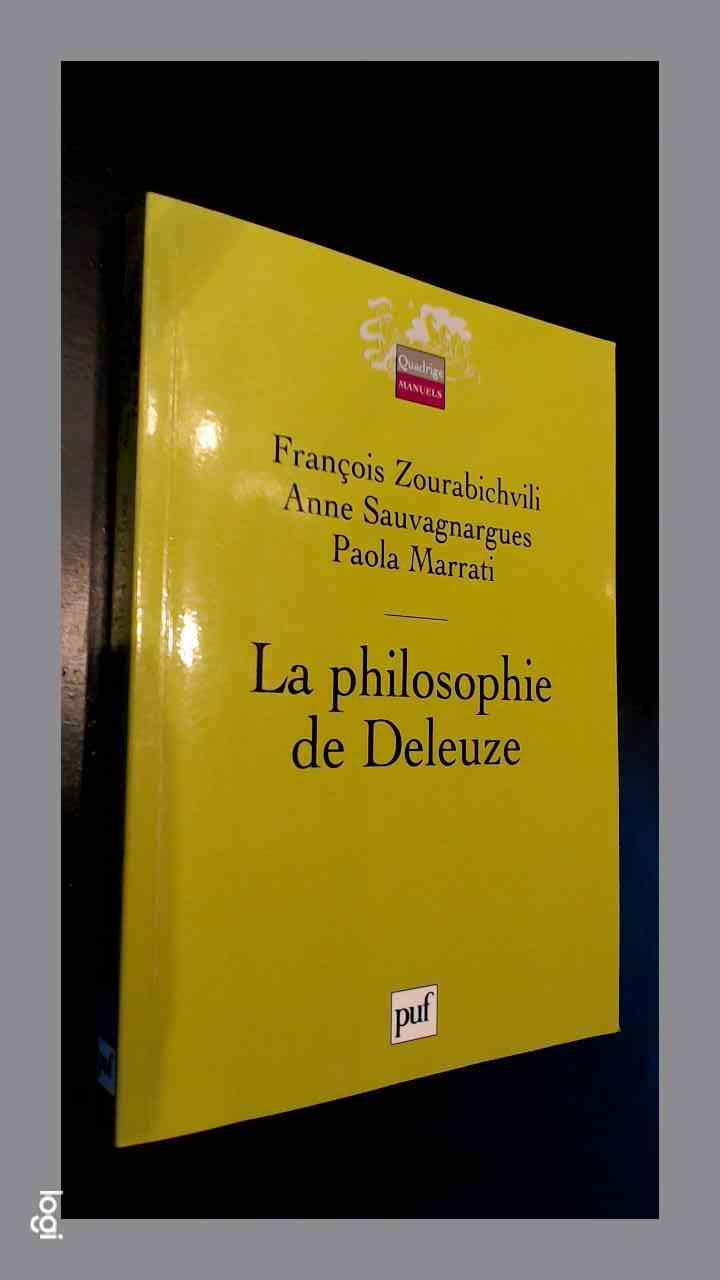 ZOURABICHVILI, FRANCOIS - Le philosophie de Deleuze