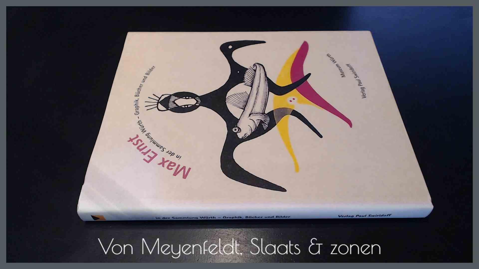 SPIES WERNER - Max Ernst in der sammlung Wurth - Graphik, bucher und bilder